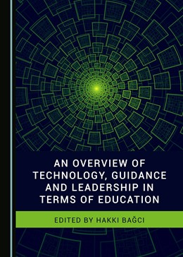 Abbildung von An Overview of Technology, Guidance and Leadership in Terms of Education | 1. Auflage | 2018 | beck-shop.de