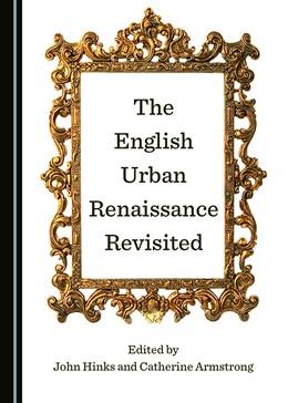Abbildung von Hinks / Armstrong   The English Urban Renaissance Revisited   2018