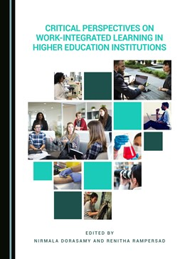 Abbildung von Dorasamy / Rampersad | Critical Perspectives on Work-Integrated Learning in Higher Education Institutions | 2018