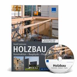 Abbildung von Holzbau: Konstruktion - Bauphysik - Projekte | 2., aktualisierte und erweiterte Auflage | 2018