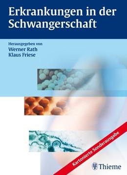 Abbildung von Rath / Friese   Erkrankungen in der Schwangerschaft   2009