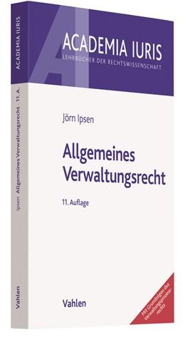 Abbildung von Ipsen | Allgemeines Verwaltungsrecht | 11., überarbeitete Auflage | 2019