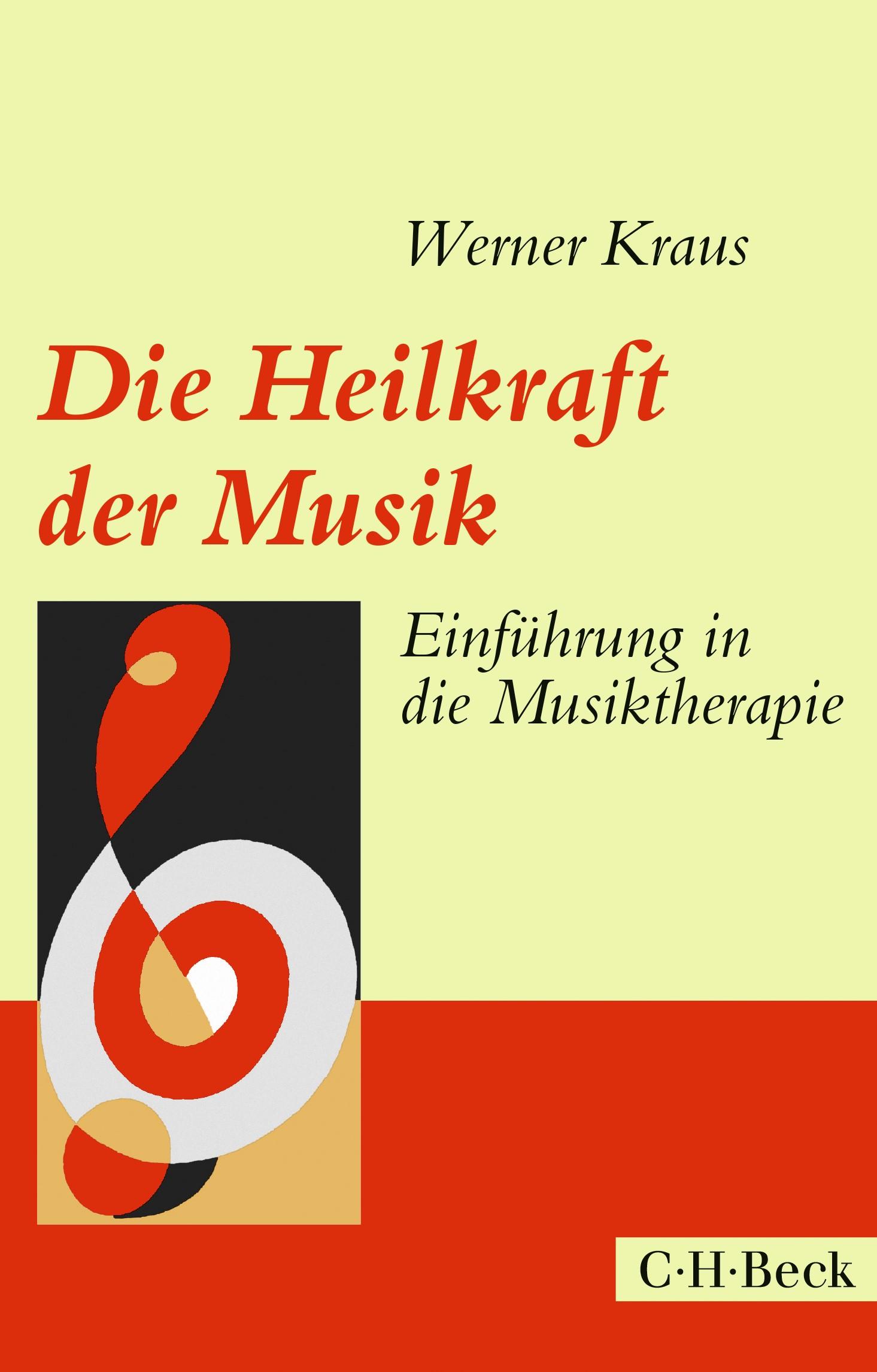Die Heilkraft der Musik | Kraus, Werner | 4. Auflage, 2018 | Buch (Cover)