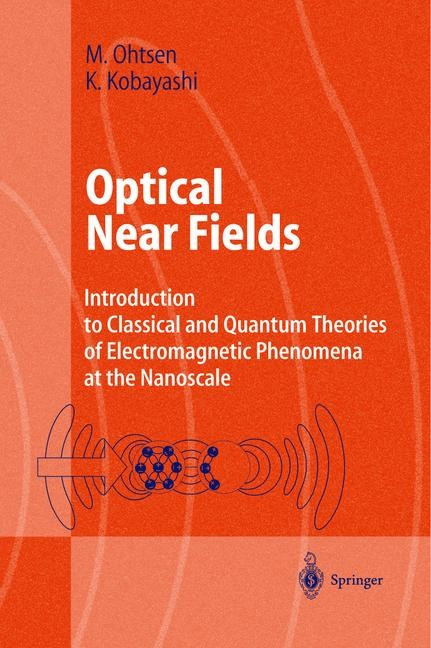 Optical Near Fields | Ohtsu / Kobayashi, 2003 | Buch (Cover)