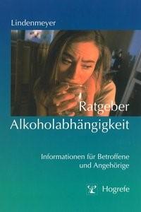 Ratgeber Alkoholabhängigkeit   Lindenmeyer, 2003   Buch (Cover)