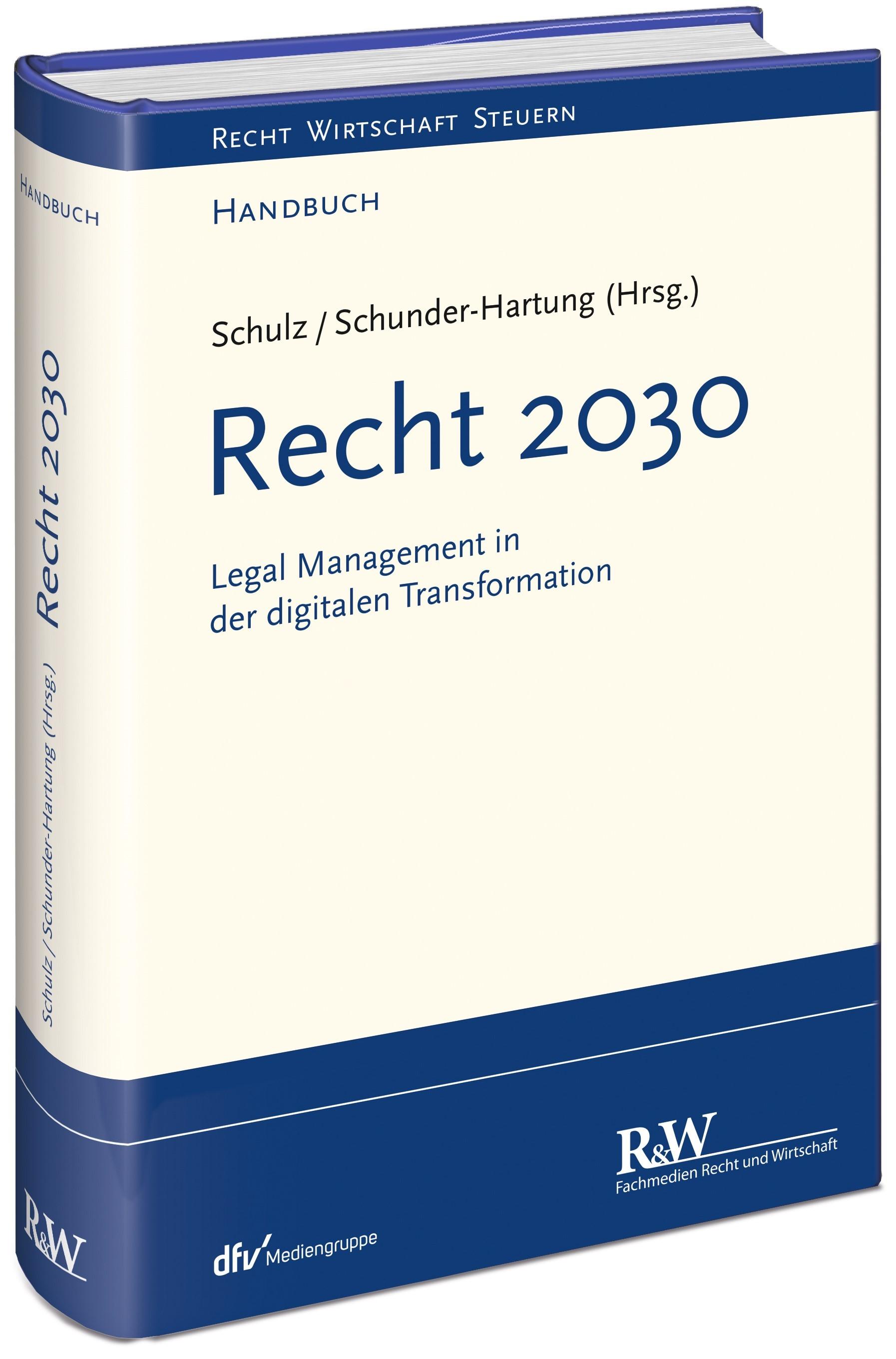 Recht 2030 | Schulz / Schunder-Hartung (Hrsg.), 2019 | Buch (Cover)
