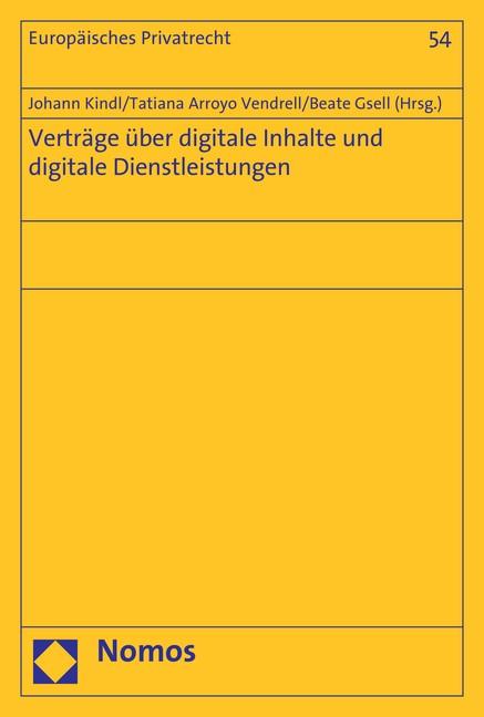 Verträge über digitale Inhalte und digitale Dienstleistungen | Kindl / Arroyo Vendrell / Gsell, 2018 | Buch (Cover)