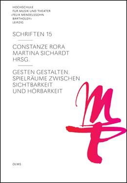 Abbildung von Rora / Sichardt | Gesten gestalten - Spielräume zwischen Sichtbarkeit und Hörbarkeit | 1. Auflage | 2018 | 15 | beck-shop.de