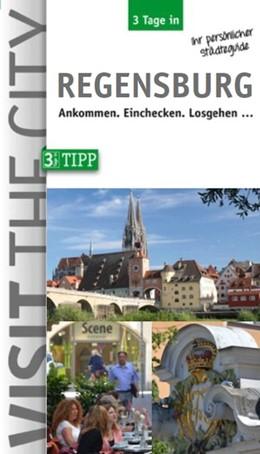 Abbildung von Hintzen-Bohlen | 3 Tage in Regensburg | Neuausgabe | 2016