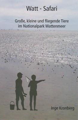 Abbildung von Kronberg | Watt-Safari | 1. Auflage | 2018 | beck-shop.de