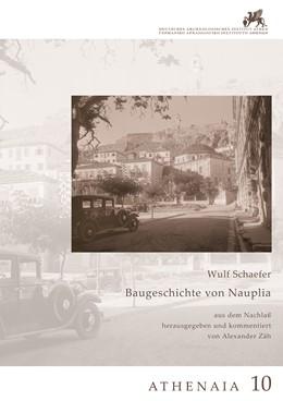 Abbildung von Zäh | Baugeschichte von Nauplia | 2020 | aus dem Nachlaß herausgegeben ...