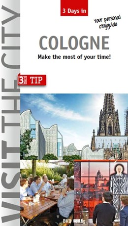 Abbildung von Hintzen-Bohlen | 3 Days in Cologne | 6. Auflage | 2016 | Make the most of your time