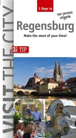 Abbildung von Hintzen-Bohlen | 3 Days in Regensburg | Neuausgabe | 2016