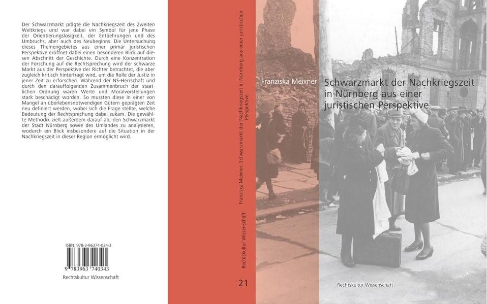 Abbildung von Meixner   Schwarzmarkt der Nachkriegszeit in Nürnberg aus einer juristischen Perspektive   2018