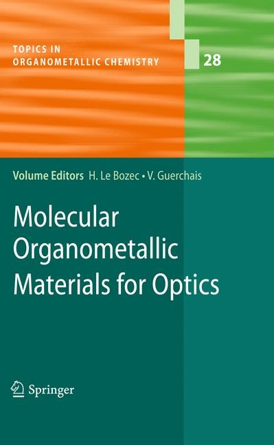 Molecular Organometallic Materials for Optics | Bozec / Guerchais, 2009 | Buch (Cover)