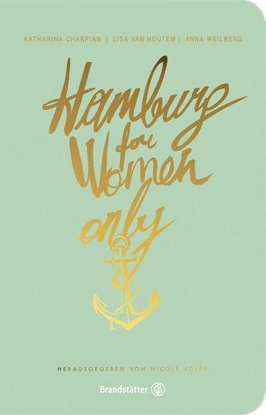Hamburg for Women only | Adler / Houtem / Weilberg, 2018 | Buch (Cover)