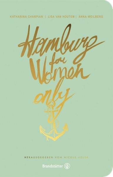 Abbildung von Adler / Houtem / Weilberg | Hamburg for Women only | 2018