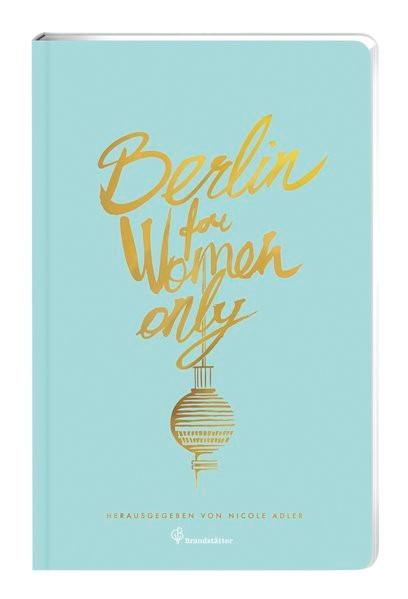 Abbildung von Adler | Berlin for Women only | 2019