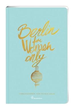 Abbildung von Sebastian / Adler   Berlin for Women only   2019   New Edition