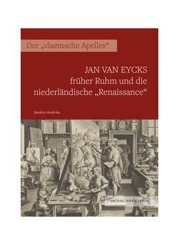 Abbildung von Hindriks   Jan van Eycks früher Ruhm und die niederländische