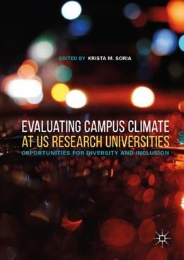 Abbildung von Soria | Evaluating Campus Climate at US Research Universities | 1. Auflage | 2018 | beck-shop.de