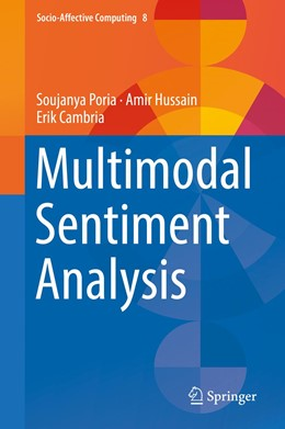 Abbildung von Poria / Hussain / Cambria | Multimodal Sentiment Analysis | 1st ed. 2018 | 2018 | 8