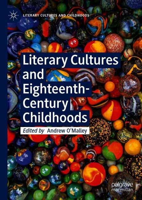 Literary Cultures and Eighteenth-Century Childhoods | O'Malley | 1st ed. 2018, 2018 | Buch (Cover)