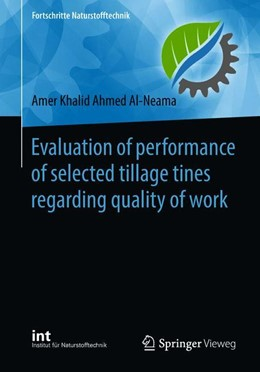 Abbildung von Al-Neama | Evaluation of performance of selected tillage tines regarding quality of work | 1. Auflage | 2018 | beck-shop.de