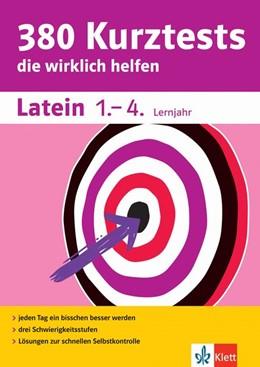 Abbildung von 380 Kurztests Latein 1.-4. Lernjahr | 1. Auflage | 2018 | beck-shop.de
