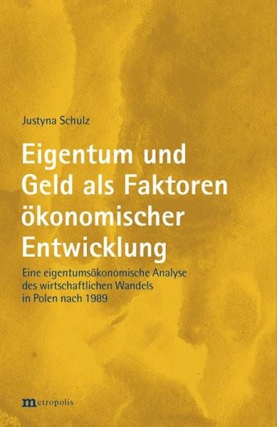 Abbildung von Schulz | Eigentum und Geld als Faktoren ökonomischer Entwicklung | 2009