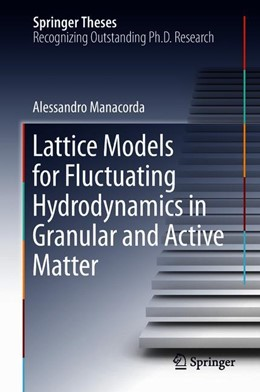 Abbildung von Manacorda | Lattice Models for Fluctuating Hydrodynamics in Granular and Active Matter | 2018