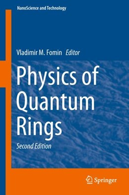 Abbildung von Fomin | Physics of Quantum Rings | 2nd ed. 2018 | 2018