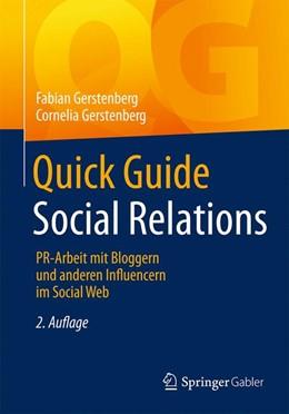 Abbildung von Gerstenberg | Quick Guide Social Relations | 2., aktualisierte Aufl. 2018 | 2018 | PR-Arbeit mit Bloggern und and...