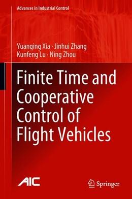 Abbildung von Xia / Zhang / Lu | Finite Time and Cooperative Control of Flight Vehicles | 2018