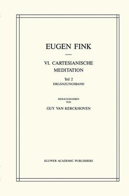 Abbildung von Fink / van Kerckhoven / Ebeling | VI. Cartesianische Meditation | 1988 | Teil 2 Ergänzungsband | 2