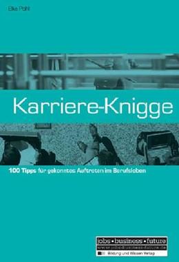 Abbildung von Pohl | Karriere-Knigge | 3. Aufl. | 2003 | 100 Tipps für gekonntes Auftre...