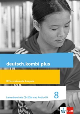 Abbildung von deutsch.kombi plus 8. Lehrerband mit CD-ROM und Audio-CD Klasse 8. Differenzierende Allgemeine Ausgabe ab 2015 | 1. Auflage | 2018 | beck-shop.de