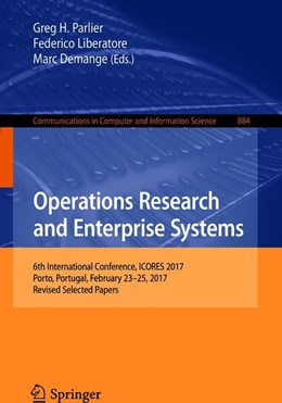 Abbildung von Parlier / Liberatore | Operations Research and Enterprise Systems | 1. Auflage | 2018 | beck-shop.de