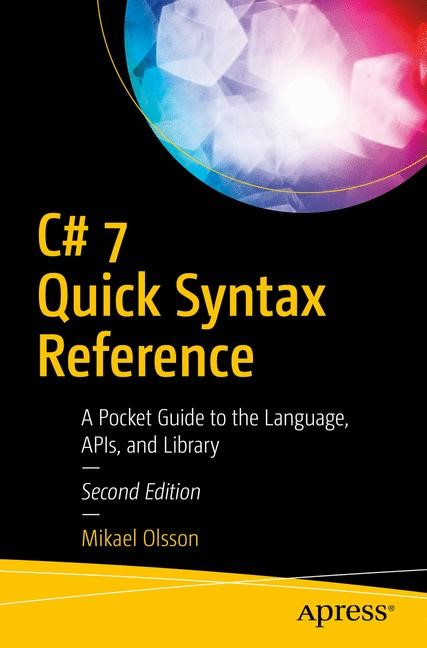 C# 7 Quick Syntax Reference | Olsson | 2nd ed, 2018 | Buch (Cover)