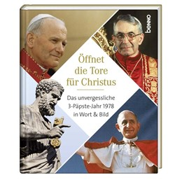 Abbildung von Paul VI. / Paul   Öffnet die Tore für Christus   1. Auflage   2018   beck-shop.de