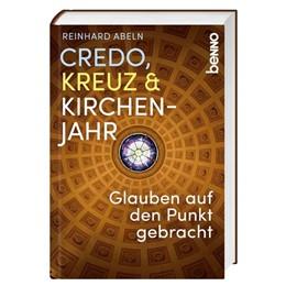 Abbildung von Abeln   Credo, Kreuz & Kirchenjahr   2018   Glauben auf den Punkt gebracht