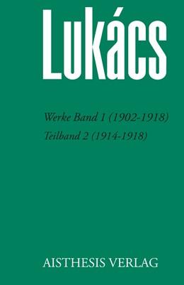 Abbildung von Bognár / Jung / Opitz | Werke Band 1 (1902-1918) | 2018 | Teilband 2 (1914-1918)
