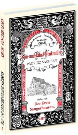 Abbildung von Schmidt | Bau- und Kunstdenkmäler des Kreis SANGERHAUSEN 1882 | 2018 | [5. Heft von 33] Beschreibende...
