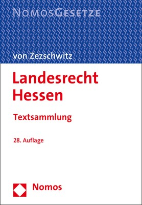 Landesrecht Hessen | von Zezschwitz (Hrsg.) | 28. Auflage, 2018 | Buch (Cover)