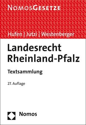 Landesrecht Rheinland-Pfalz | Hufen / Jutzi / Westenberger | 27. Auflage, 2018 | Buch (Cover)