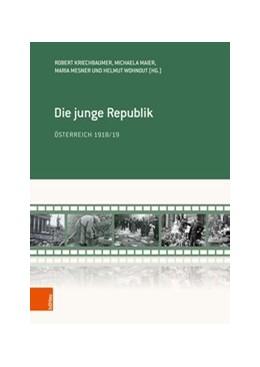 Abbildung von Kriechbaumer / Maier | Die junge Republik | 1. Auflage | 2018 | beck-shop.de