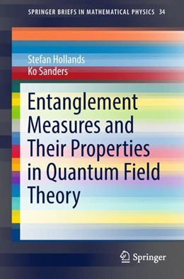 Abbildung von Hollands / Sanders | Entanglement Measures and Their Properties in Quantum Field Theory | 1st ed. 2018 | 2018 | 34