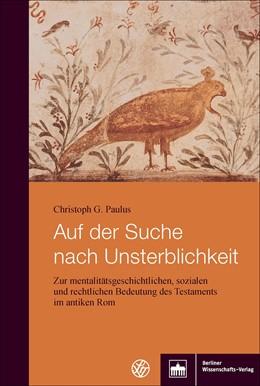 Abbildung von Paulus   Auf der Suche nach Unsterblichkeit   1. Auflage   2018   beck-shop.de