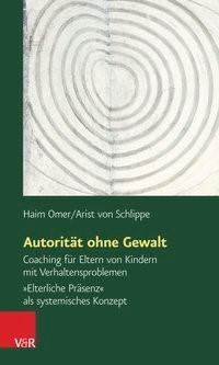 Autorität ohne Gewalt | Omer / Schlippe, 2015 | Buch (Cover)