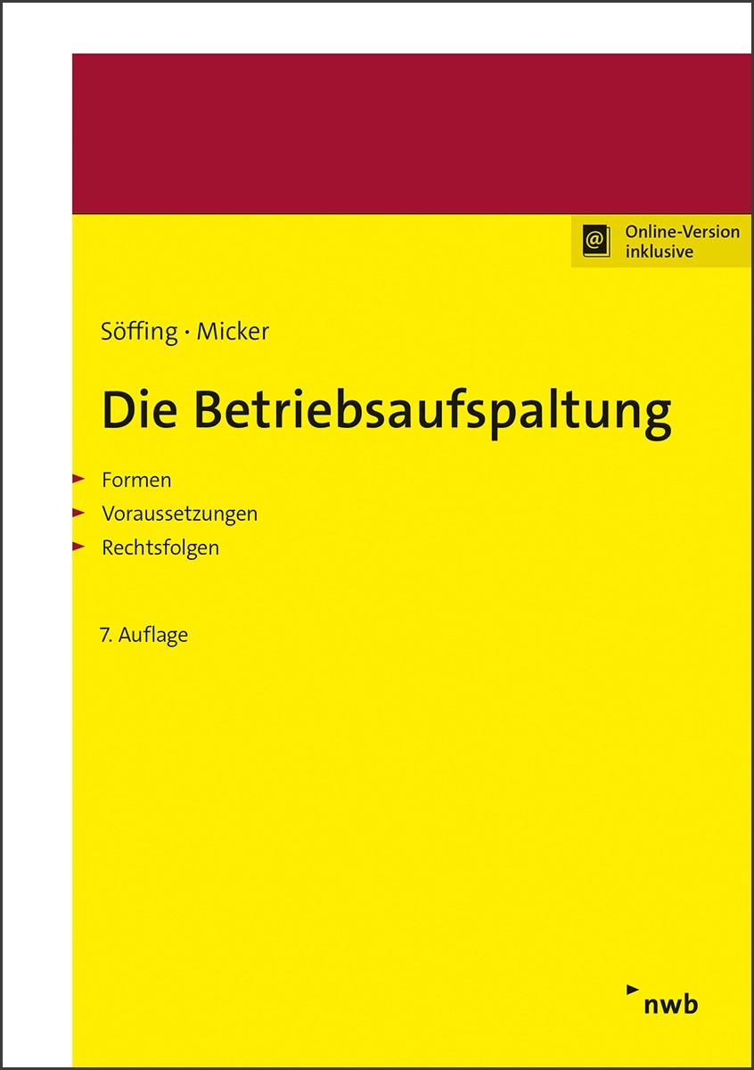 Die Betriebsaufspaltung | Söffing / Micker | 7., überarbeitete Auflage, 2018 | Buch (Cover)